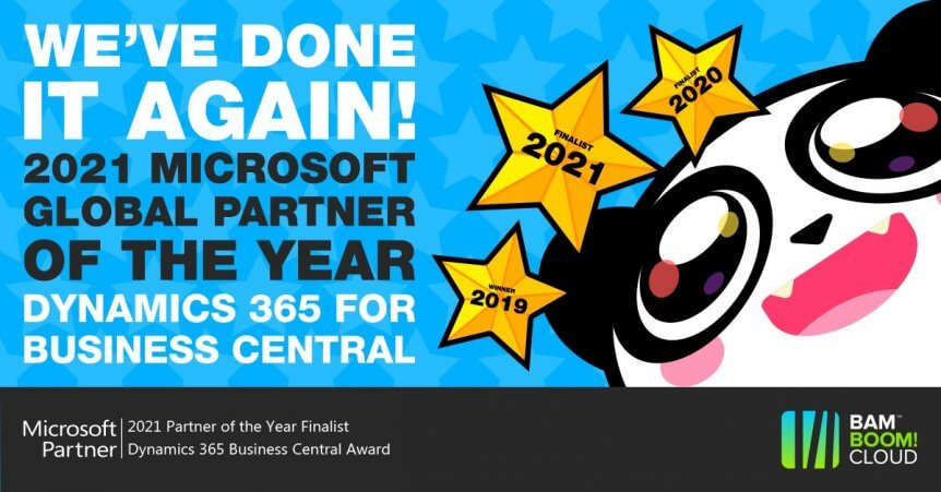 Bam Boom Cloud are the 2021 Microsoft Dynamics 365 Business CentralPartner of the Year Finalist!