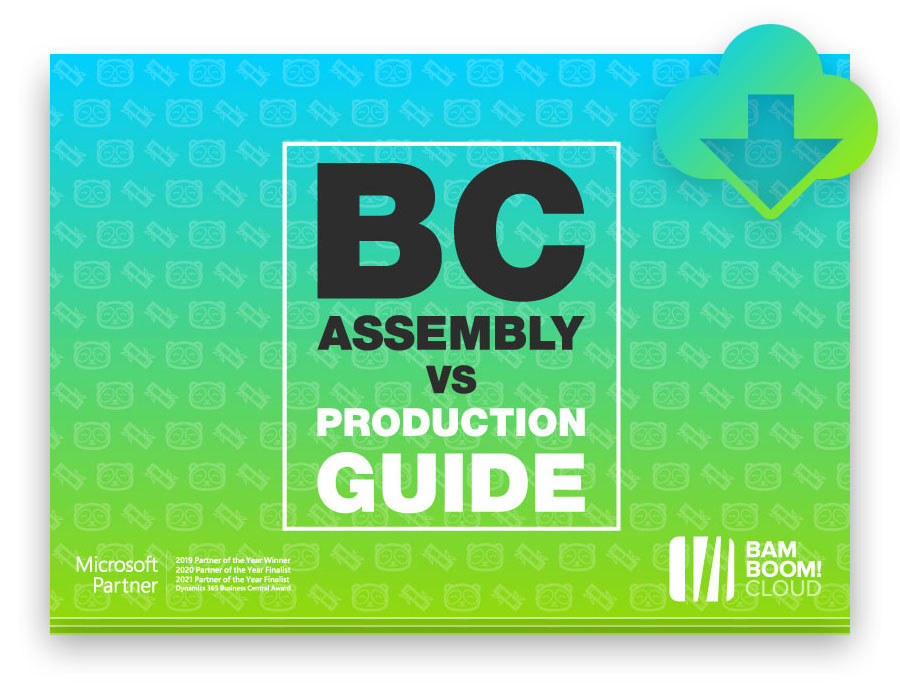 Download the Dynamics 365 Business central Assembly vs Production module guide