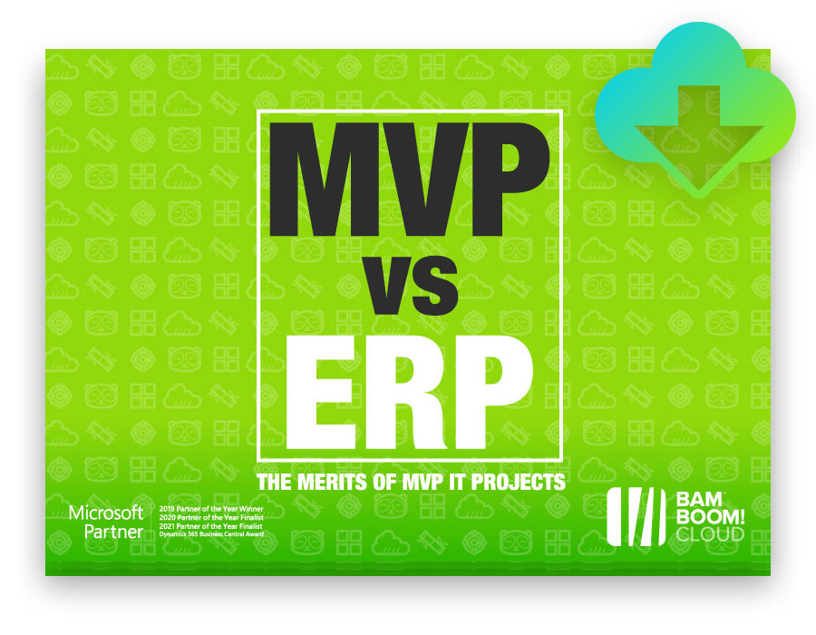 Download our guide to rapid MVP implementations of Dynamics 365 Business Central